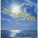 Dollar, Creflo: Gods Healing Word