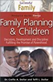 Dollar, Creflo: Successful Family: Family Planning (The Successful Family)