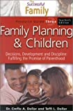 Dollar, Creflo: FAMILY PLANNING and CHILDREN-TEA (The Successful Family)