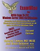 ExamWise For MCSA Exam 70-292 Windows Server…