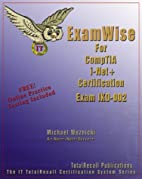 ExamWise For CompTIA i-Net Certification…