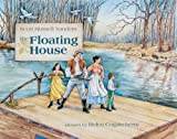 Scott Russell Sanders: Floating House