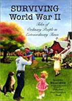 Surviving World War II: Tales of Ordinary…