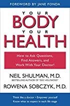 Your Body, Your Health: How to Ask…