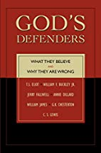 God's Defenders: What They Believe and Why…
