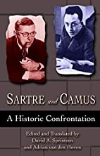 Sartre and Camus: A Historic Confrontation…