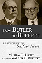 From Butler to Buffett: The Story Behind the…