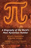 Posamentier, Alfred S.: Pi: A Biography of the World's Most Mysterious Number