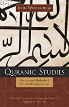 Quranic Studies: Sources and Methods of…