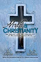 Myth and Christianity; an inquiry into the…