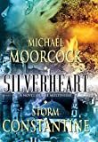 Moorcock, Michael: Silverheart: A Novel of the Multiverse