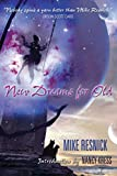 Resnick, Mike: New Dreams for Old