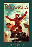 Roberson, Chris: Paragaea: A Planetary Romance