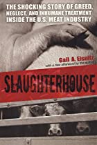 Slaughterhouse: The Shocking Story of Greed,…