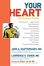 Your Heart: An Owner's Guide by John A.…