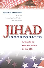 Jihad Incorporated: A Guide to Militant…