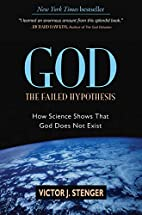 God: The Failed Hypothesis. How Science…