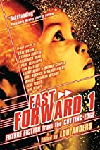 Fast Forward 1: Future Fiction from the…