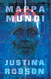 Robson, Justina: Mappa Mundi