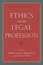 Ethics and the Legal Profession by Elliot D.…