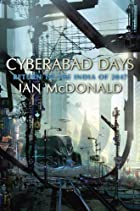 Cyberabad Days by Ian McDonald