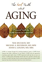 The Real Truth About Aging: A Survival Guide…