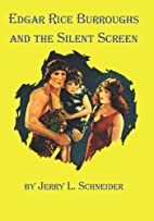 Edgar Rice Burroughs and the Silent Screen…