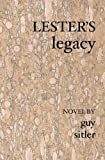 Guy Sitler: Lester's Legacy: A Story of Life,s Contingencies