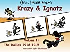 Krazy & Ignatz, The Dailies. Vol 1. 1918…