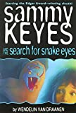 Wendelin Van Draanen: Sammy Keyes & the Search for Snake Eyes PB/CD (Live Oak Mysteries)