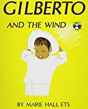Marie Hall Ets: Gilberto and the Wind