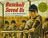 Mochizuki, Ken: Baseball Saved Us