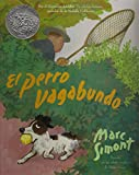 Simont, Marc: El Perro Vagabundo: The Stray Dog (Live Oak Readalong) (Spanish Edition)