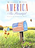 Minor, Wendell: America The Beautiful