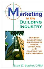 Marketing in the Building Industry by Scott…