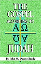 The Gospel According to Judah by John M.…