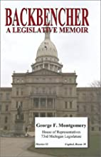 Backbencher: A Legislative Memoir by George…