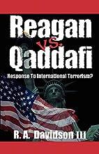Reagan Vs. Qaddafi: Response to…