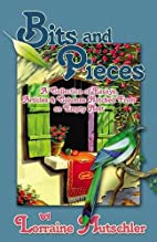 Bits and Pieces: A Collection of Essays,…