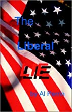 The Liberal Lie by Al Perrin