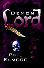 Demon Lord by Phil Elmore