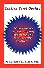 Leading Total Quality: Management's Role in…
