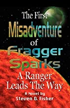 The First Misadventure of Fragger Sparks: A…