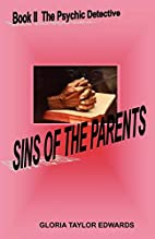 Sins Of The Parents: Book II The Psychic…