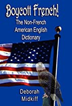 Boycott French: The Non-french American…