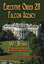 Executive Order 211 Falcon Agency by W. Robb…