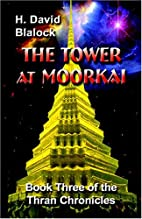 The Tower At Moorkai: Book Three Of The…