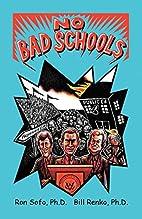 No Bad Schools by Ron Sofo