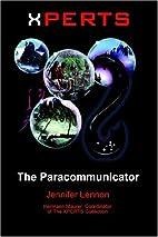 XPERTS: The Paracommunicator by Jennifer…