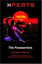 Xperts: The Parawarriors by Hermann Maurer